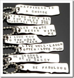 Dog tags with inspiring quotes
