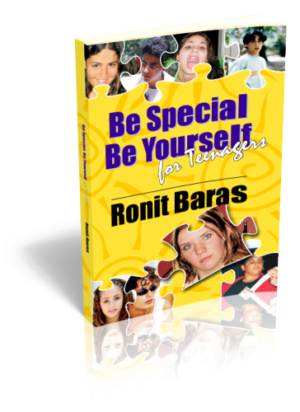 Be Special, Be Yourself for Teenagers by Ronit Baras